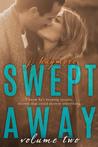 Swept Away Volume Two (Swept Away #2)