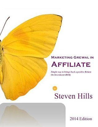 Marketing Grewal in Affiliate:Simple way to brings back a positive Return On Investment