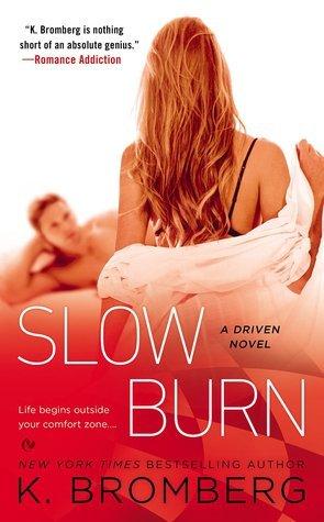 Slow Burn (Driven, #5)