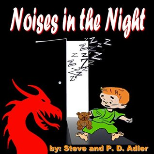 """Kids Books: """"Noises in the Night"""" (Children Books and Bedtime Stories; Comic Books and Action and Adventure Stories for Kids, Beginner Readers Ages 6-8): ... Books (The Adventures of Naughty Nico)"""
