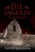 Die Jaegerin - Blutrausch by Nadja Losbohm