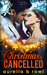 Christmas is Cancelled (Christmas is Cancelled, #1) by Aurelia B. Rowl