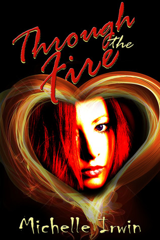 Through the Fire (Daughter of Fire, #1)