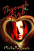 Through the Fire (Daughter of Fire, #1) by Michelle Irwin