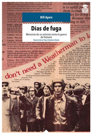 Días de fuga: memorias de un activista contra la guerra de Vietnam