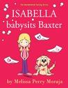 Isabella Babysits Baxter