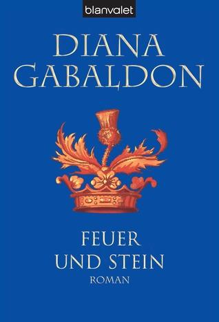 Feuer und Stein (Highland-Saga, #1)