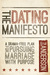 The Dating Manifesto: A Dra...