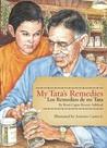 My Tata's Remedies / Los remedios de mi Tata by Roni Capin Rivera-Ashford