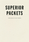 Superior Packets