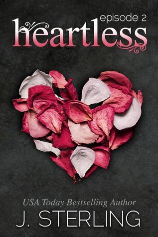 Heartless: Episode 2 (Heartless, #2)