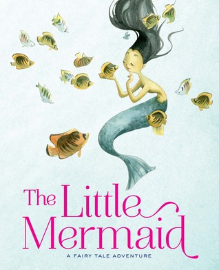 The Little Mermaid: A Fairy Tale Adventure