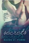 Secrets by Raven St. Pierre