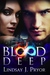 Blood Deep (Blackthorn, #4)