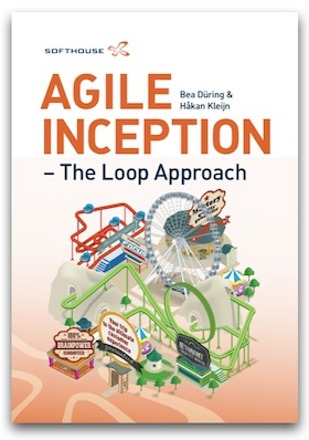 Agile Inception - The Loop Approach by Bea Düring