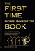 The First Time Home Investo...