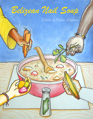 belizean-nail-soup-a-collection-of-short-stories