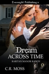 Dream Across Time (Raritan Manor Ranch, #1)