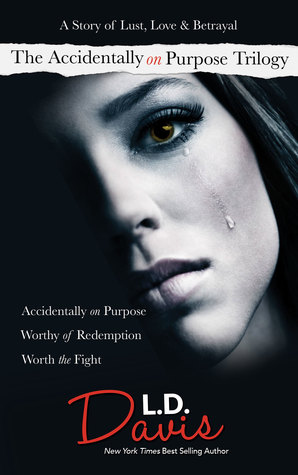 The Accidentally on Purpose Trilogy (Accidentally on Purpose, #1-3)