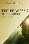 Three Weeks In The Summer