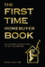 The First Time Homebuyer Book