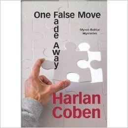 Fade Away / One False Move (Myron Bolitar, #3, #5)