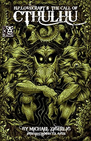 HP Lovecrafts Call Of Cthulhu A Graphic Novel By Michael Zigerlig