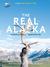 THE REAL ALASKA อลาสก้าล้านเปอร์เซ็นต์ by ธนชาติ ศิริภัทราชัย