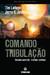 Comando Tribulação (Left Behind, #2)