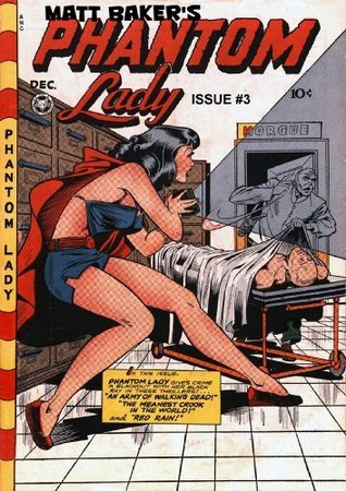 MATT BAKER'S PHANTOM LADY #3 [THE GOOD GIRL ART YEARS]