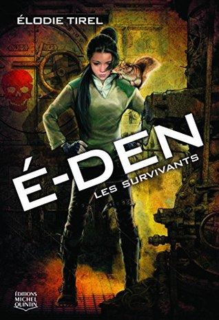 Les survivants (É-Den, #1)