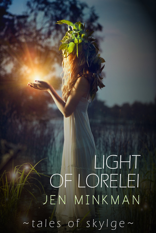 Light Of Lorelei by Jen Minkman
