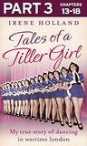 Tales of a Tiller Girl Part 3 of 3