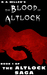 The Blood of Altlock (The Dark Fantasy Thriller) - Book 1 of ... by R.A.   Miller