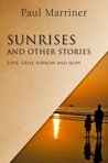 Sunrises And Other Stories