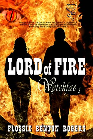 Lord of Fire (Wytchfae, #5)