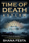 Time of Death: Asylum (Time of Death, #2)