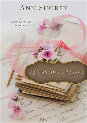 Lessons in Love (Sincerely, Yours Novella)
