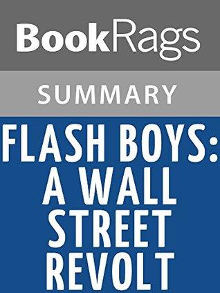 Flash Boys: A Wall Street Revolt by Michael Lewis l Summary & Study Guide