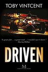 Driven: A High-Speed Thriller Set in the World of Formula One