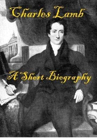 Charles Lamb - A Short Biography
