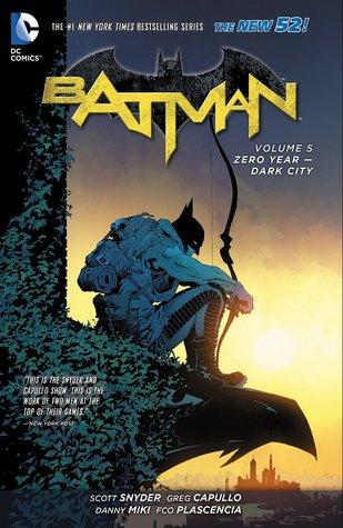 Batman, Volume 5: Zero Year: Dark City