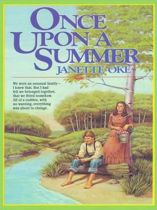 Once upon a Summer by Janette Oke