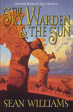 The Sky Warden and the Sun (The Change, #2)