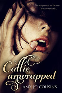 Callie, Unwrapped (Play It Again, #1)