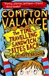 Compton Valance - The Time-Travelling Sandwich Bites Back by Matt   Brown