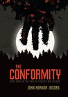 The Conformity (Incarcerado, #3)