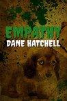 Empathy by Dane Hatchell