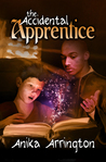 The Accidental Apprentice (Accidental Magik, #1)