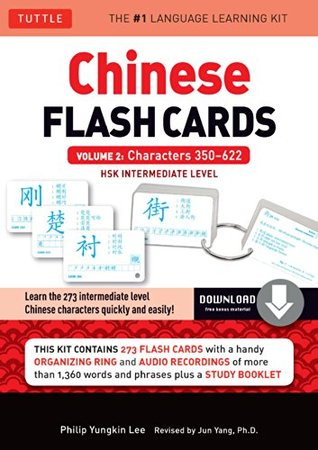 Chinese Flash Cards Kit Ebook Volume 2: HSK Intermediate Level: Characters 350-622
